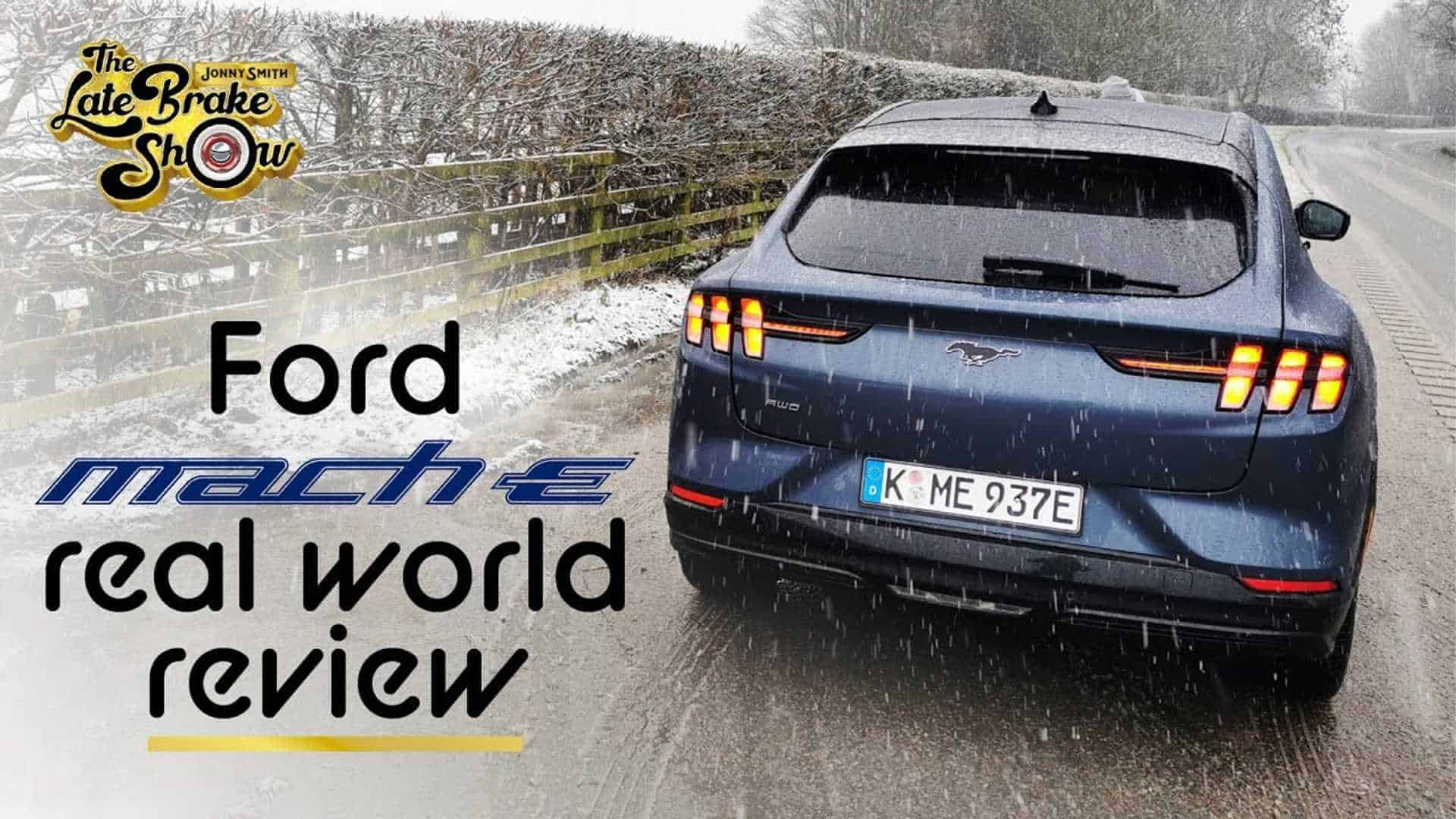 Mustang Mach-E Reviewed In Dismal British Winter Weather